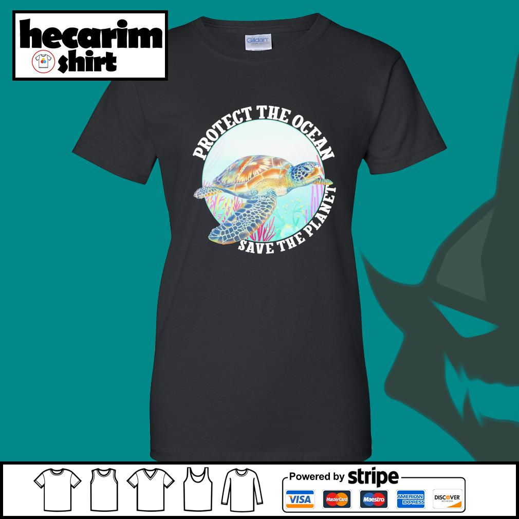Protect the ocean save the planet s Ladies-Tee