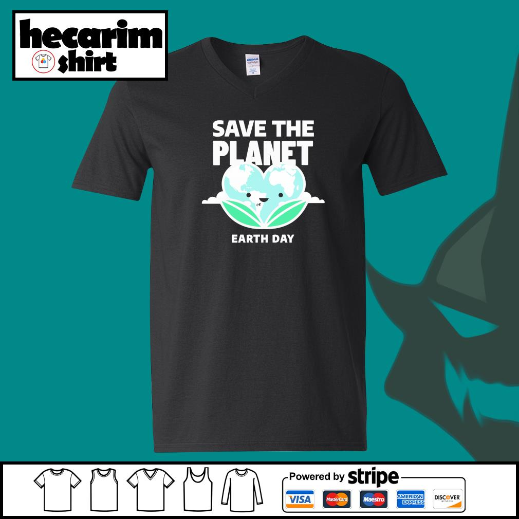 Save the planet earth day s V-neck-T-shirt
