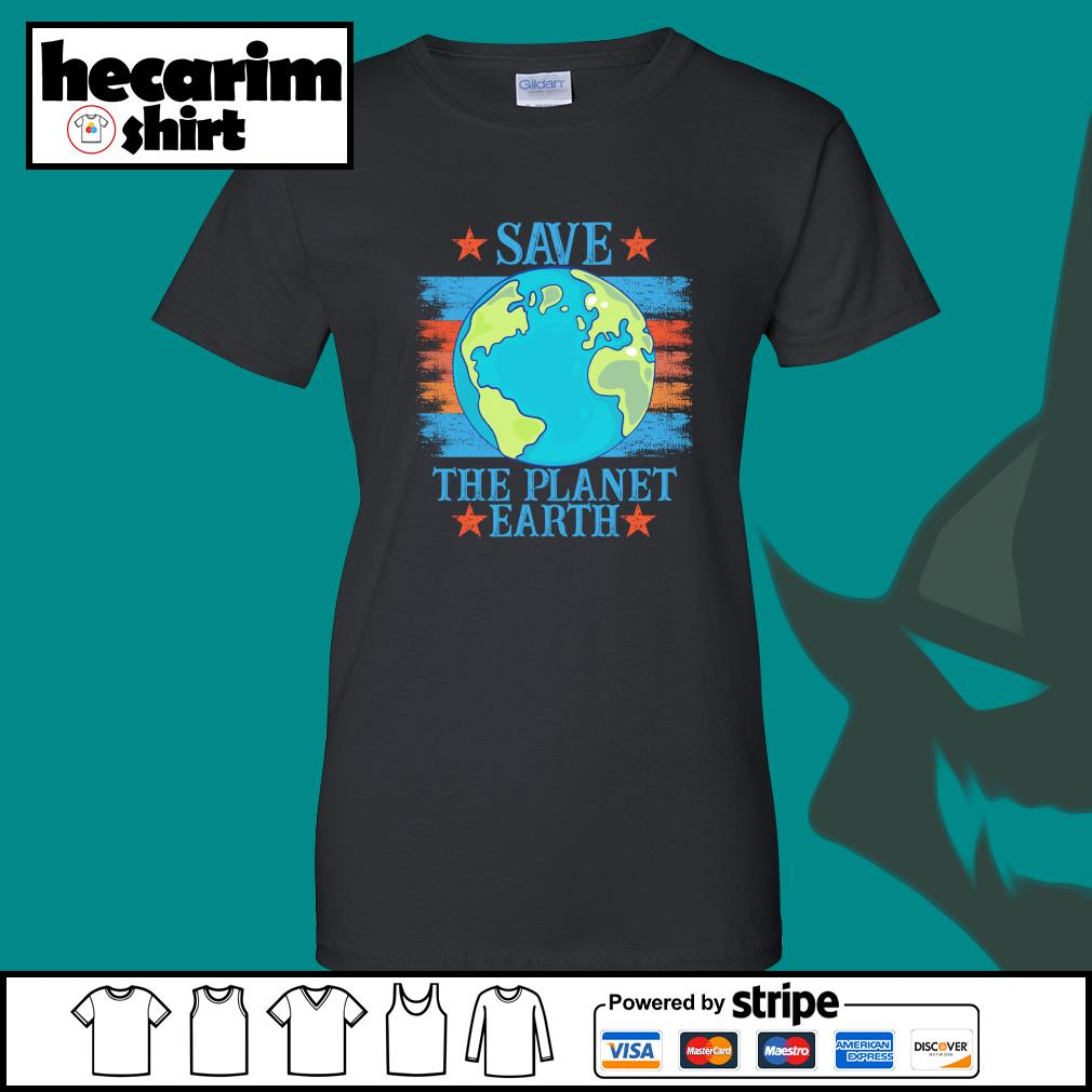 Save the planet earth s Ladies-Tee