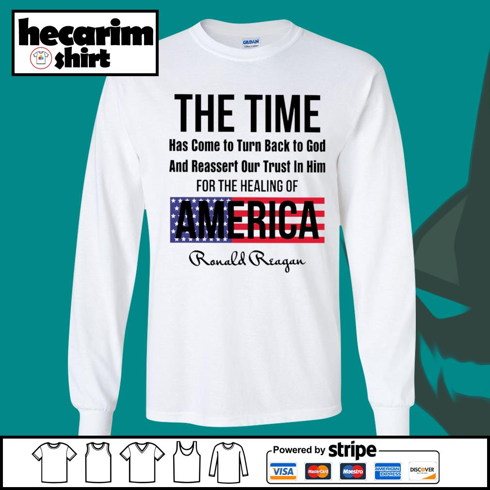 The time has come to turn back to god and reassert our trust in him for the healing of America s Long-Sleeves-Tee