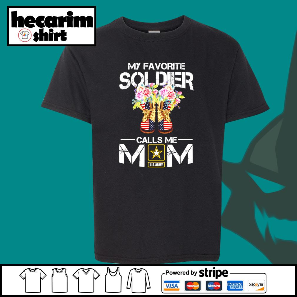 U.S.ARMY my favorite soldier calls me mom s Kid-T-shirt