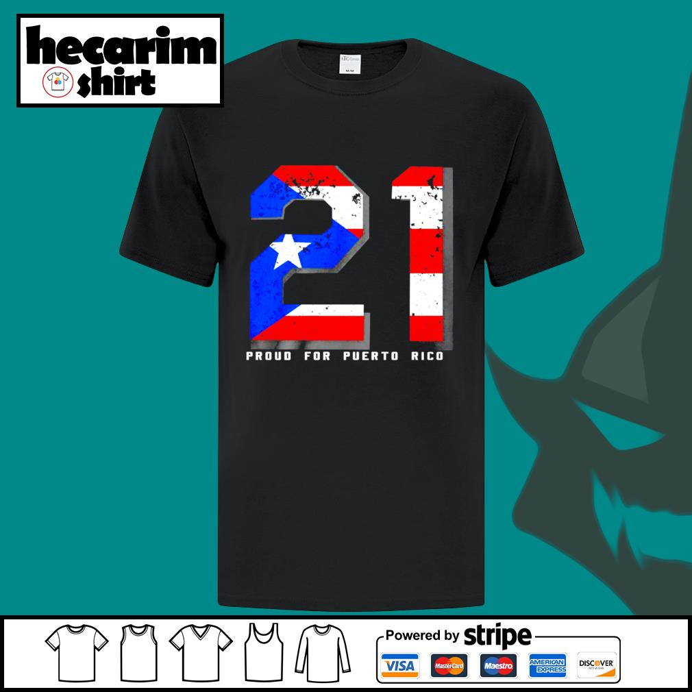 21 proud for puerto rico American shirt