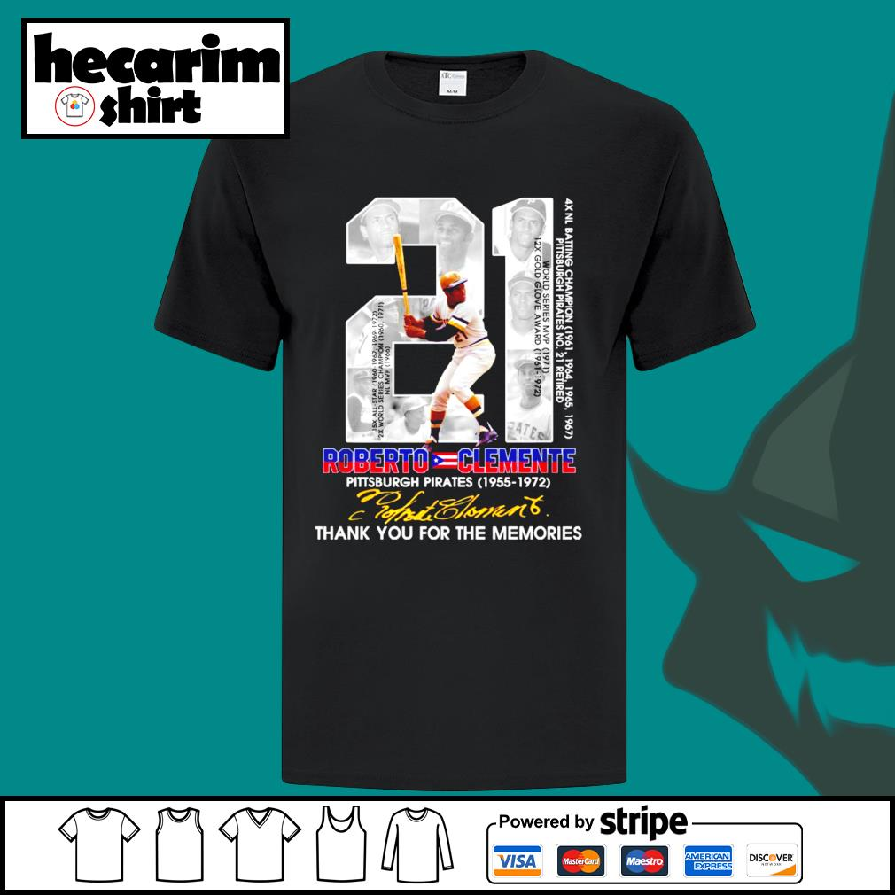 21 Roberto Clemente Pittsburgh Pirates 1955 1972 thank you for the memories signature shirt