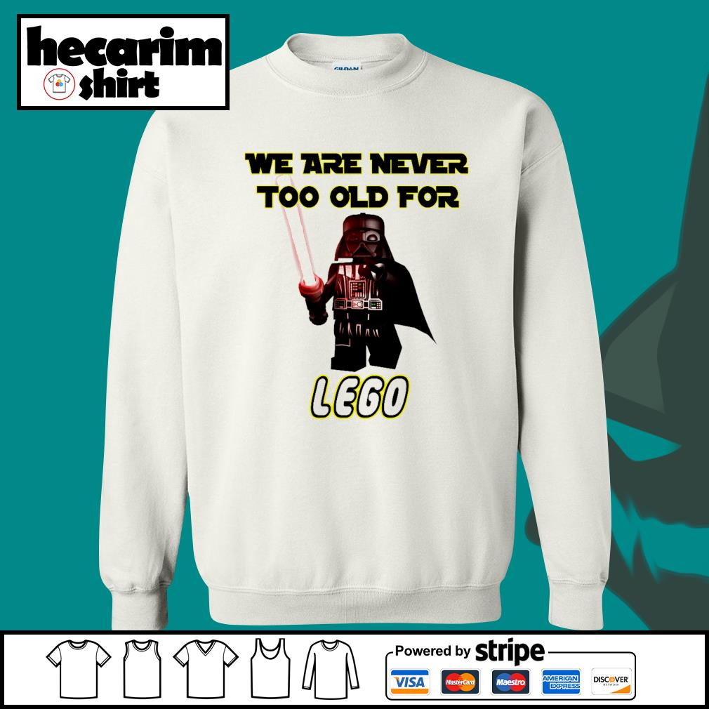 Darth Vader we are never too old for lego s Sweater