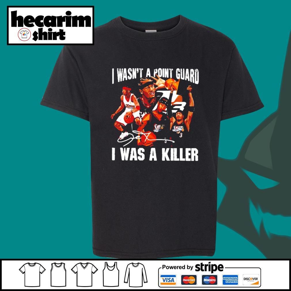 Sixers 3 I Wasn't A Point Guard I Was A Killer Shirt Kid-T-shirt