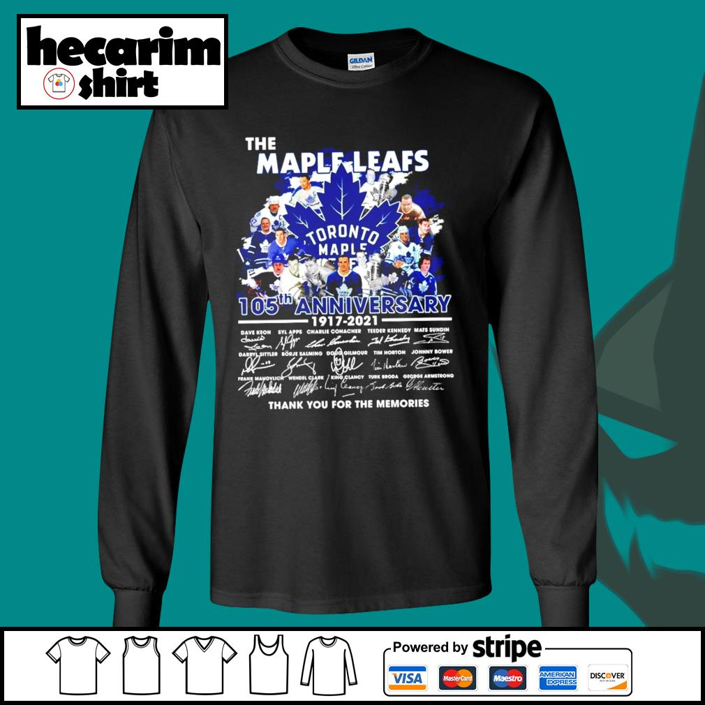 The Toronto Maple Leafs 105th anniversary 1917 2021 thank you for the memories s Long-Sleeves-Tee