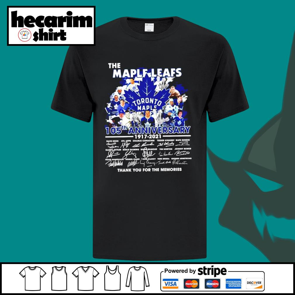 The Toronto Maple Leafs 105th anniversary 1917 2021 thank you for the memories shirt