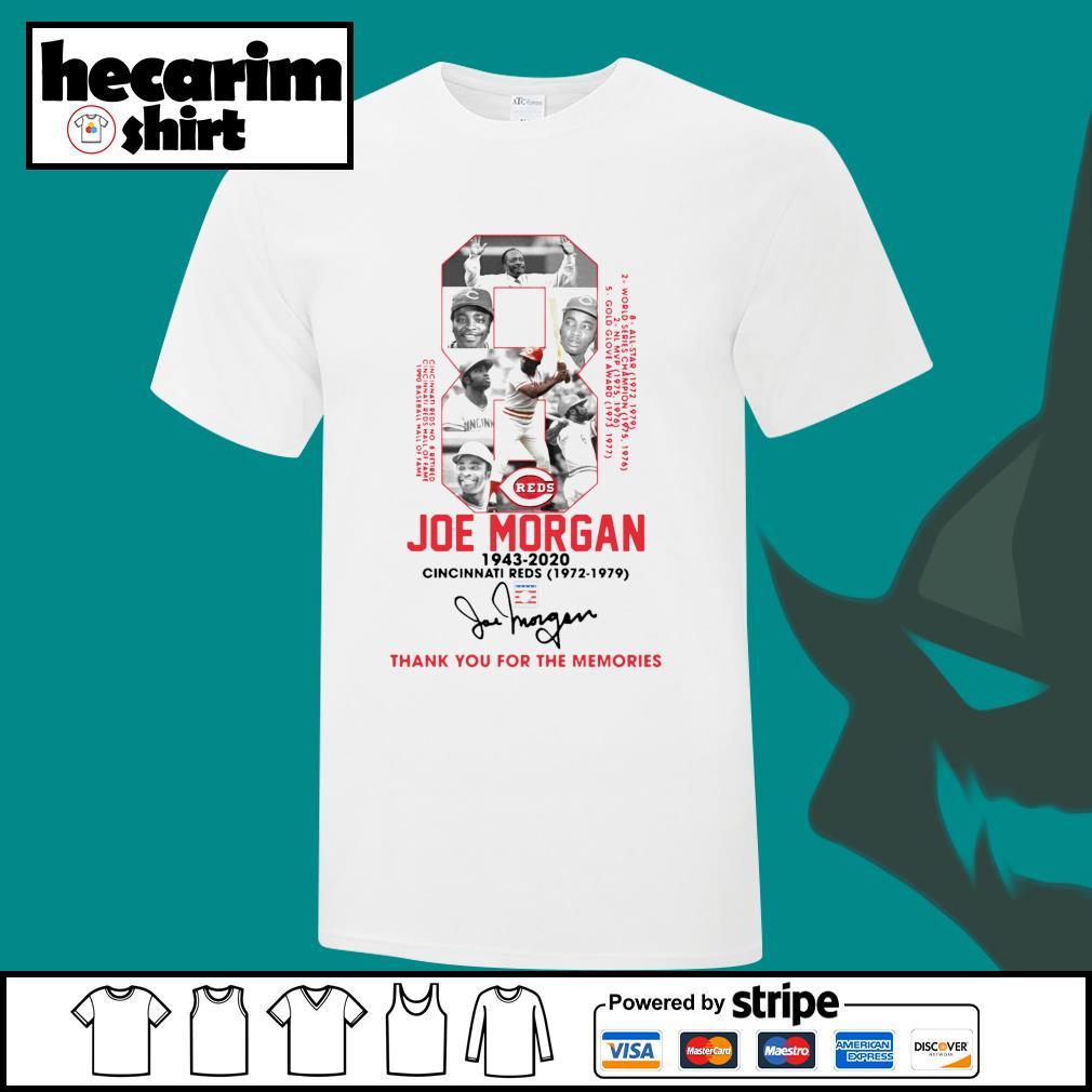 8 Joe Morgan 1943 2020 Cincinnati Reds 1972 1979 thank you for the memories shirt