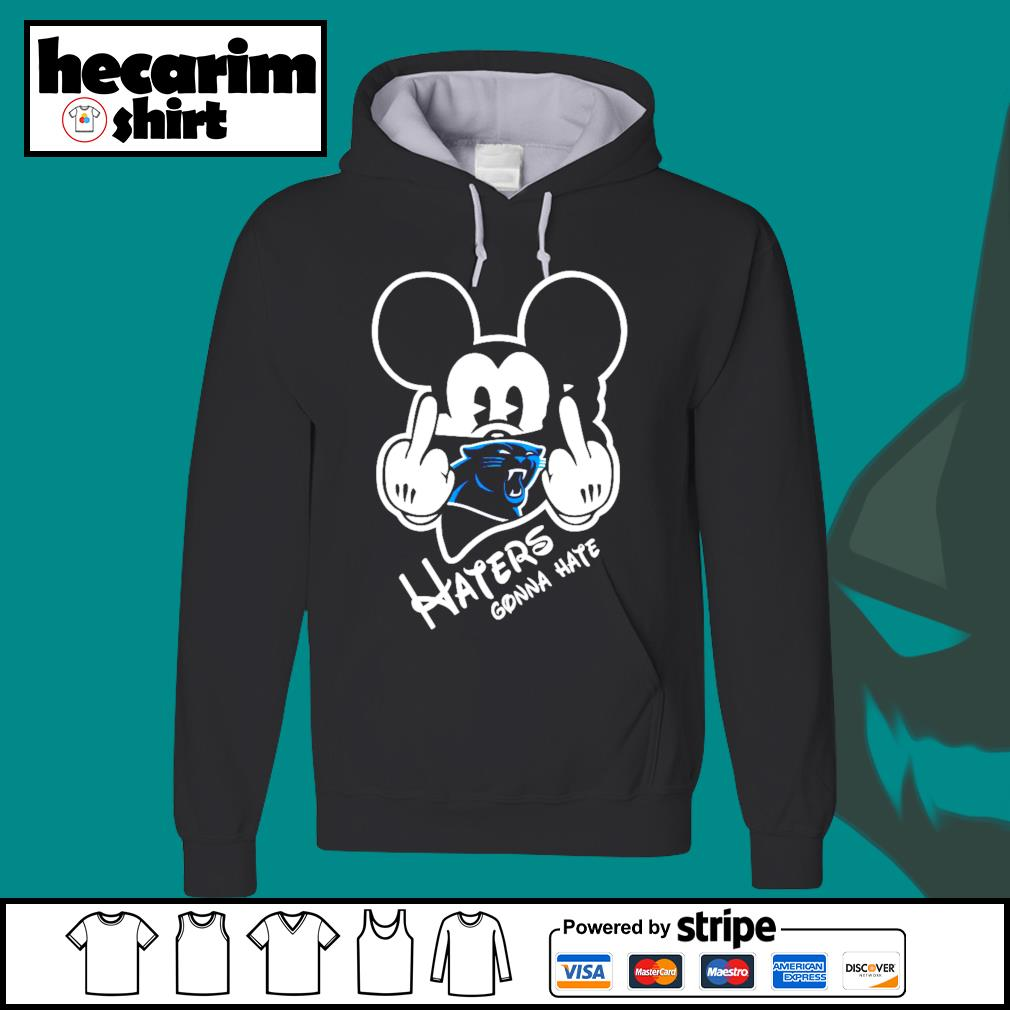 Mickey Carolina Panthers haters gonna hate s Hoodie