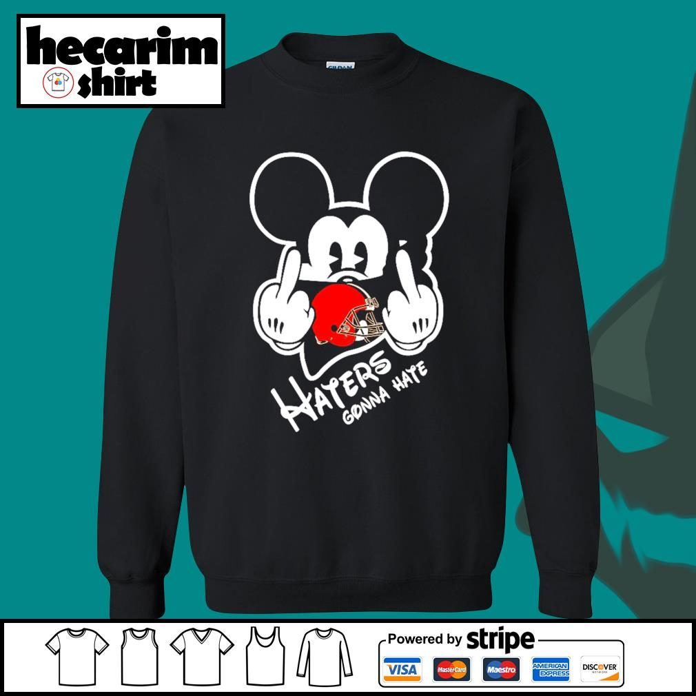 Mickey Cleveland Browns haters gonna hate s Sweater