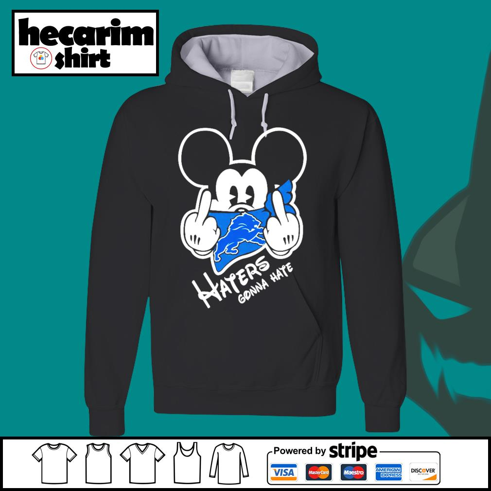 Mickey Detroit Lions haters gonna hate s Hoodie