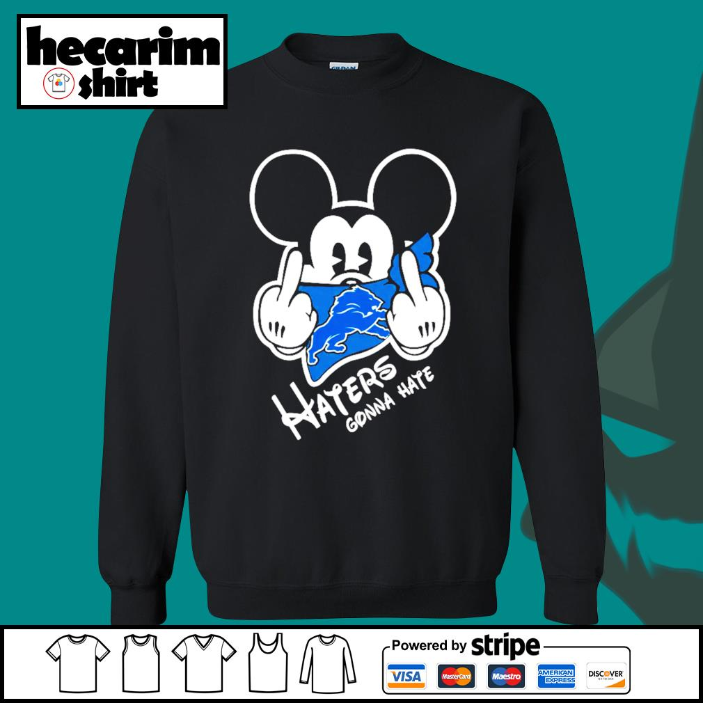 Mickey Detroit Lions haters gonna hate s Sweater