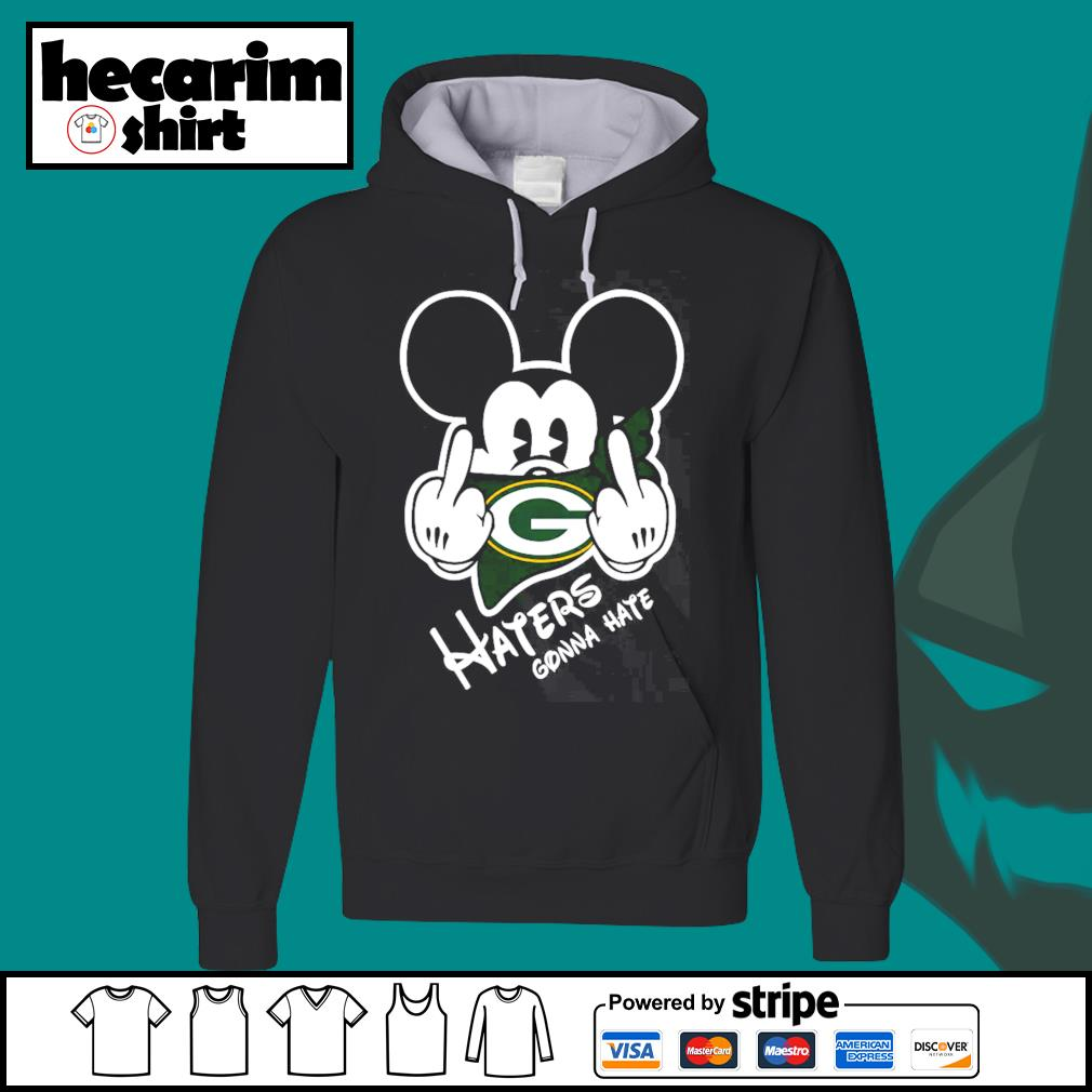 Mickey Green Bay Haters haters gonna hate s Hoodie