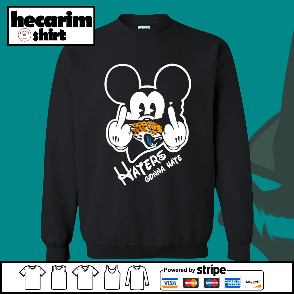 Mickey Jacksonville Jaguars haters gonna hate s Sweater