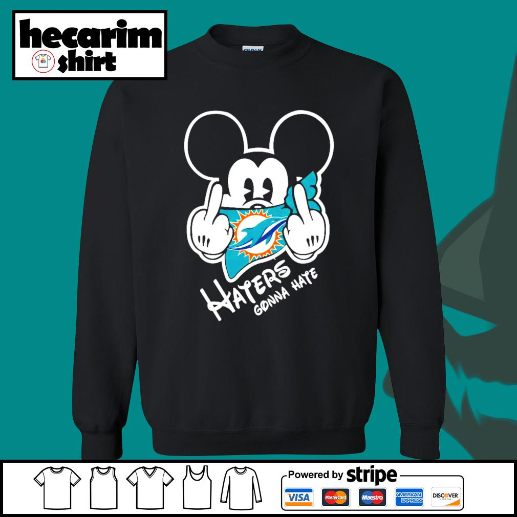 Mickey Miami Dolphins haters gonna hate s Sweater