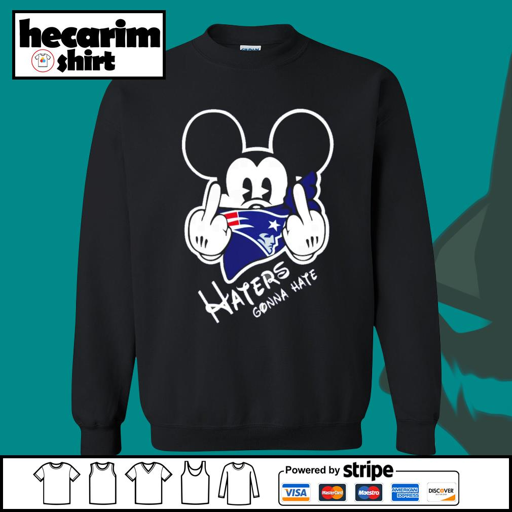 Mickey New England Patriots haters gonna hate s Sweater